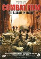 Combat Film. Gli alleati in Italia