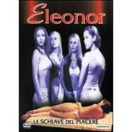 Eleonor. Le schiave del piacere
