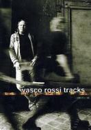 Vasco Rossi. Tracks