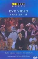 Arthaus Musik Dvd-Video Sampler III