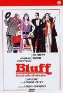 Bluff, storia di truffe e di imbroglioni