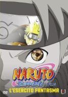 Naruto Shippuden. Il film. L'esercito fantasma