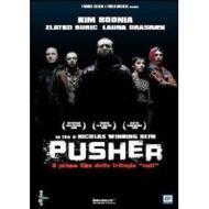 Pusher. L'inizio