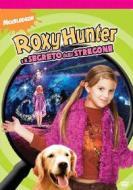 Roxy Hunter e il segreto dello stregone