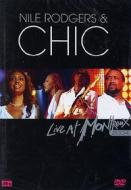 Nile Rodgers & Chic. Live at Montreux 2004