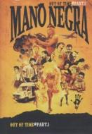 Mano Negra - Out Of Time - Part 1