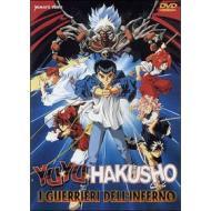 Yu Yu Hakusho. I guerrieri dell'Inferno.