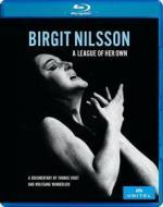 Birgit Nilsson - A League Of Her Own (Blu-ray)