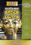 Le mie ricerche. La vita nell'antico Egitto