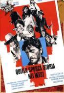 Quella sporca storia del West