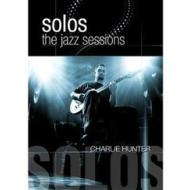 Charlie Hunter. Solos: The Jazz Sessions