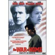 The War at Home. Conflitti di famiglia