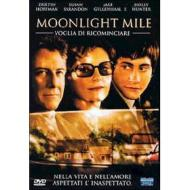 Moonlight Mile. Voglia di ricominciare
