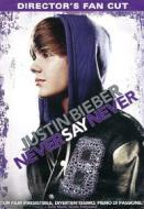 Justin Bieber. Never Say Never