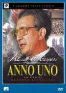 Anno uno. Alcide De Gasperi