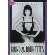 Blond & Brunettes