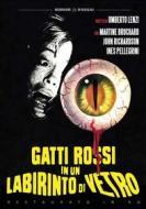 Gatti Rossi In Un Labirinto Di Vetro (Restaurato In Hd)