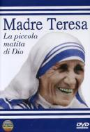 Madre Teresa di Calcutta. La piccola matita di Dio
