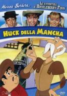 Le avventure di Huck Finn. Huck della Mancha