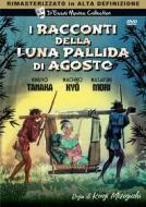 I Racconti Della Luna Pallida D'Agosto