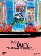 Raoul Dufy. Painter And Decorator