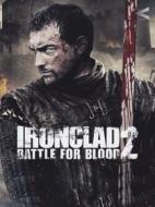 Ironclad 2. Battle for Blood