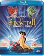 La Sirenetta II. Ritorno agli abissi (Blu-ray)