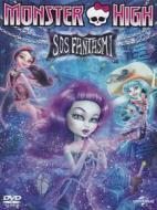 Monster High. S.O.S. fantasmi