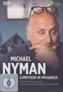 Michael Nyman. Composer In Progress