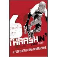 Thrashin. Skate gang