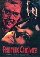 Femmine Carnivore (Ed. Limitata E Numerata)