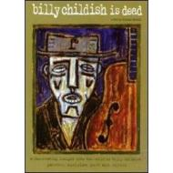 Billy Childish. Billy Childish Is Dead