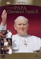 La vita di papa Giovanni Paolo II