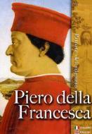 I grandi maestri della pittura. Piero della Francesca