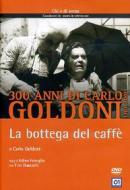 Goldoni. La bottega del caffè