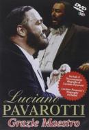 Luciano Pavarotti. Grazie Maestro