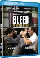 Bleed - Piu' Forte Del Destino (Blu-ray)