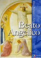 I grandi maestri della pittura. Beato Angelico, Dio, natura e arte