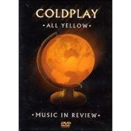 Coldplay. All Yellow