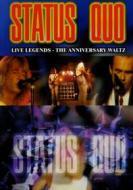 Status Quo. Live Legends. The Anniversary Waltz