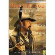 Terra di confine. Open range (Edizione Speciale 2 dvd)