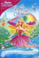 Barbie Fairytopia. La magia dell'arcobaleno