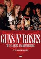 Guns N' Roses - The Classic Transmissions