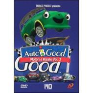 Auto B Good. Motori e risate. Vol. 3