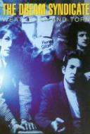 Dream Syndicate. Weathered &Torn