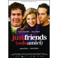 Just Friends. Solo amici