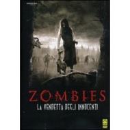 Zombies. La vendetta degli innocenti