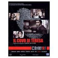 Crimini. Il covo di Teresa