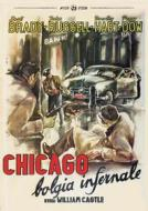 Chicago, Bolgia Infernale