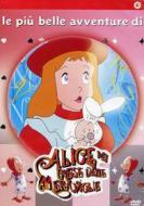 Alice nel paese delle meraviglie. Le più belle avventure